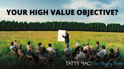 Find Your High Value Objective